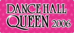 Dance Hall Queen 2006