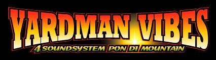 Yardman Vibes 2K6 Jah Works